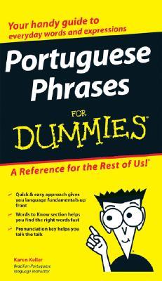 Portuguese Phrases for Dummies By Keller, Karen