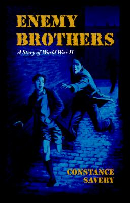 Enemy Brothers By Savery, Constance